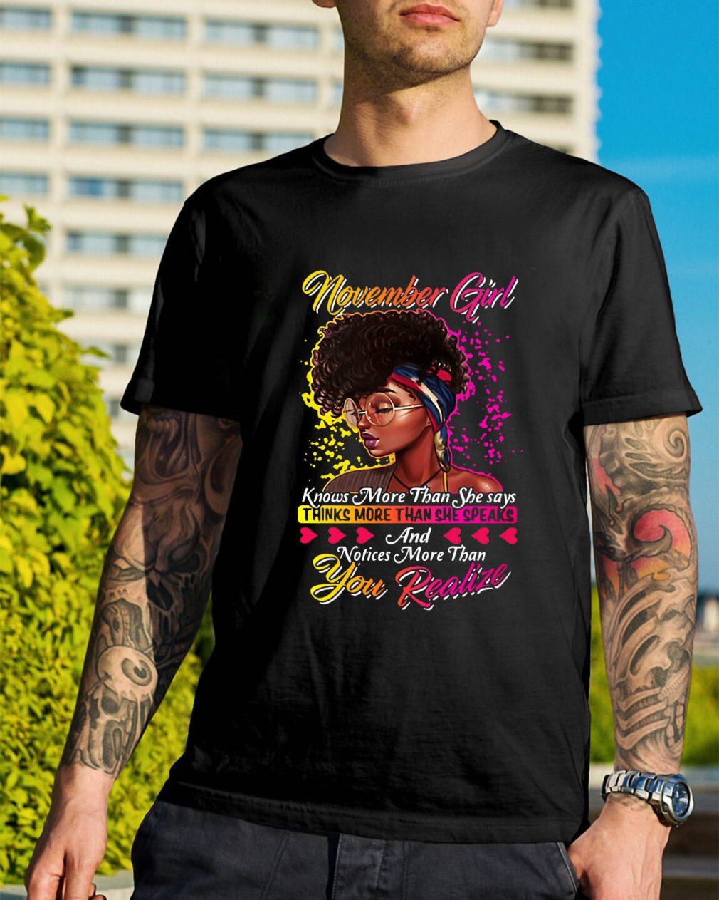 November girl thinks more than she speaks you realize Guys Shirt