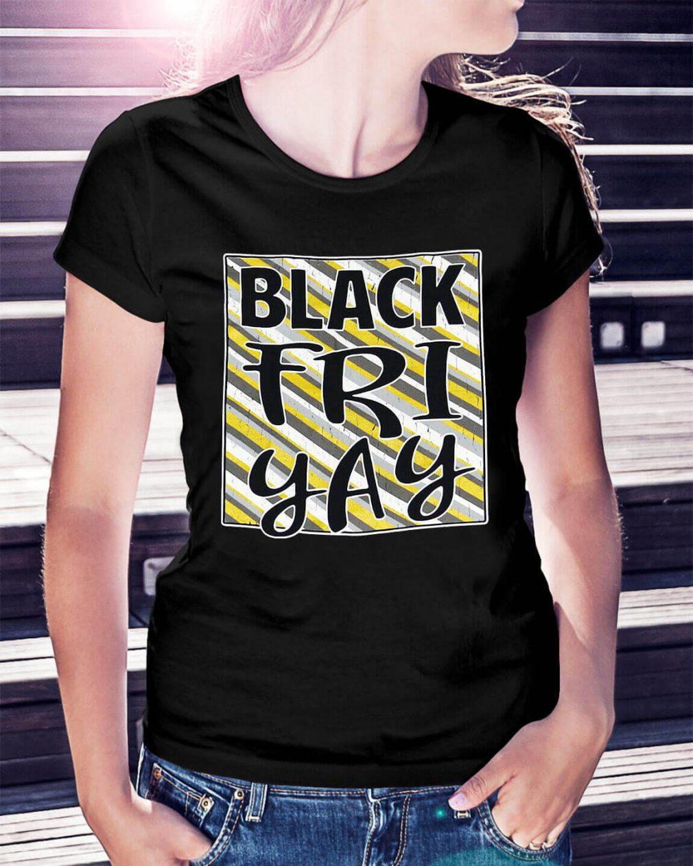 Official Black friyay Ladies Tee