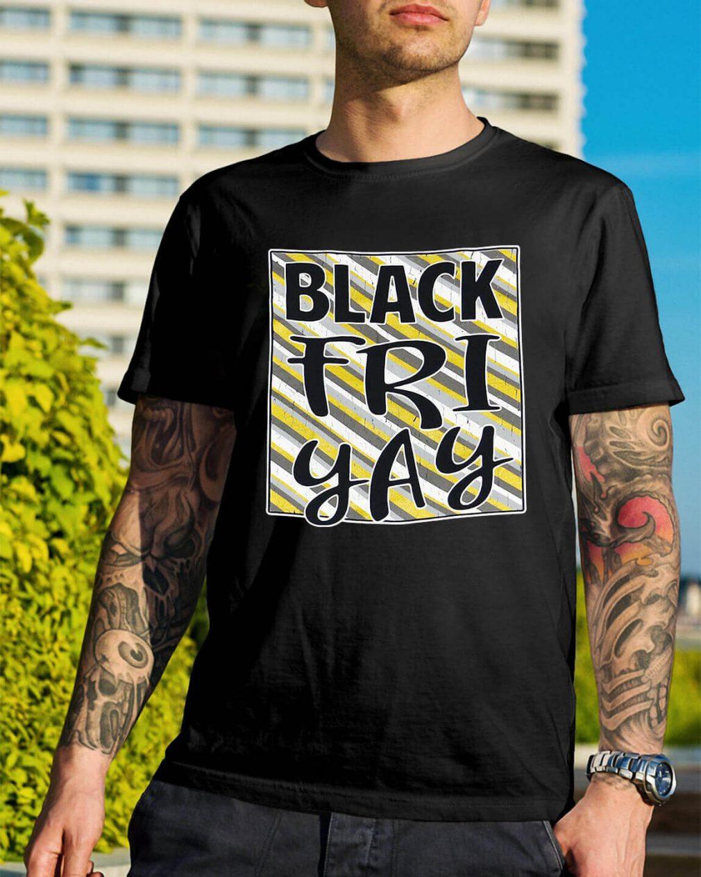 Official Black friyay shirt