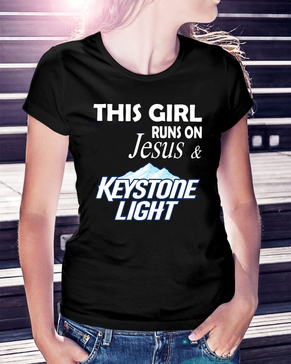 Official This girl runs on Jesus and Keystone Light Ladies Tee