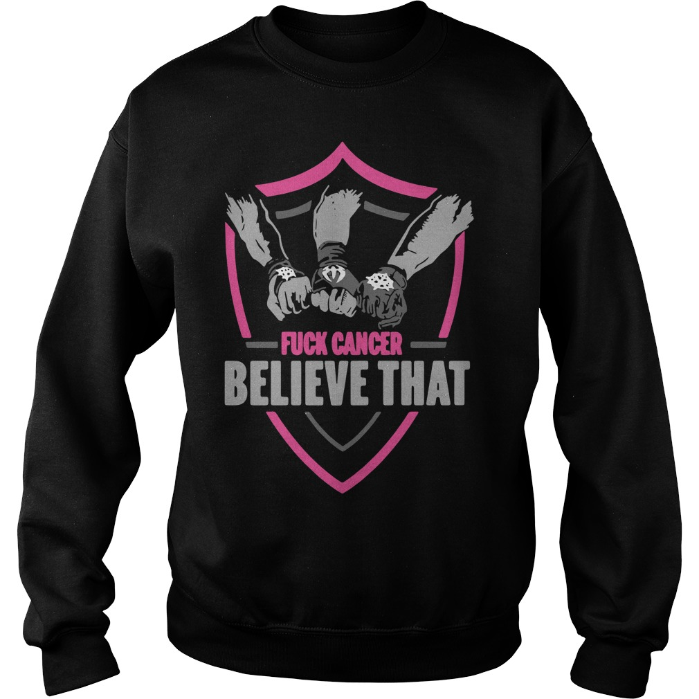 Official WWE fuck cancer believe that Sweater