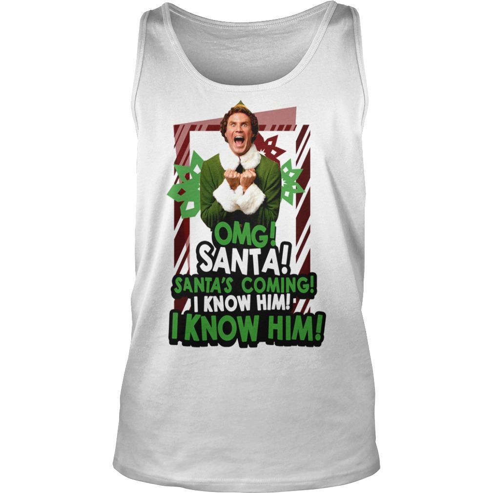 Omg Santa Santa's coming I know him I know him Tank Top
