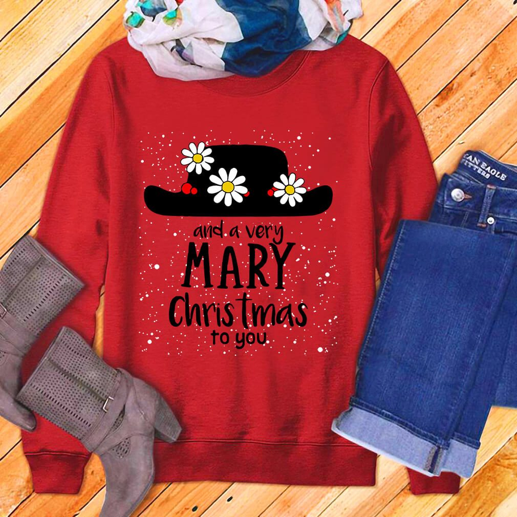 Popin and a very Mary Christmas to you shirt, sweater