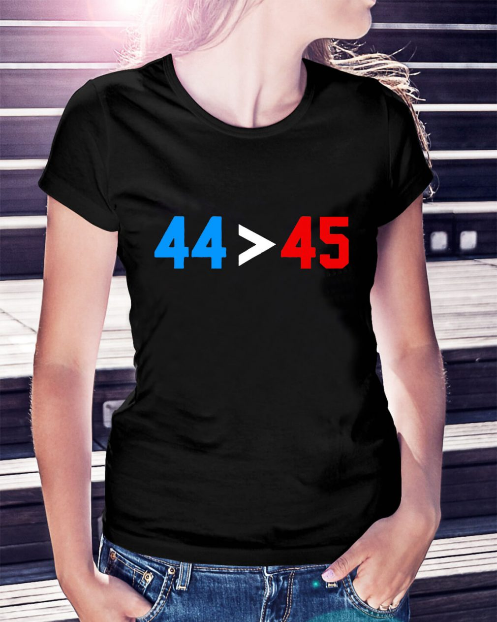 President Obama 44 greater than Trump 45 Ladies Tee