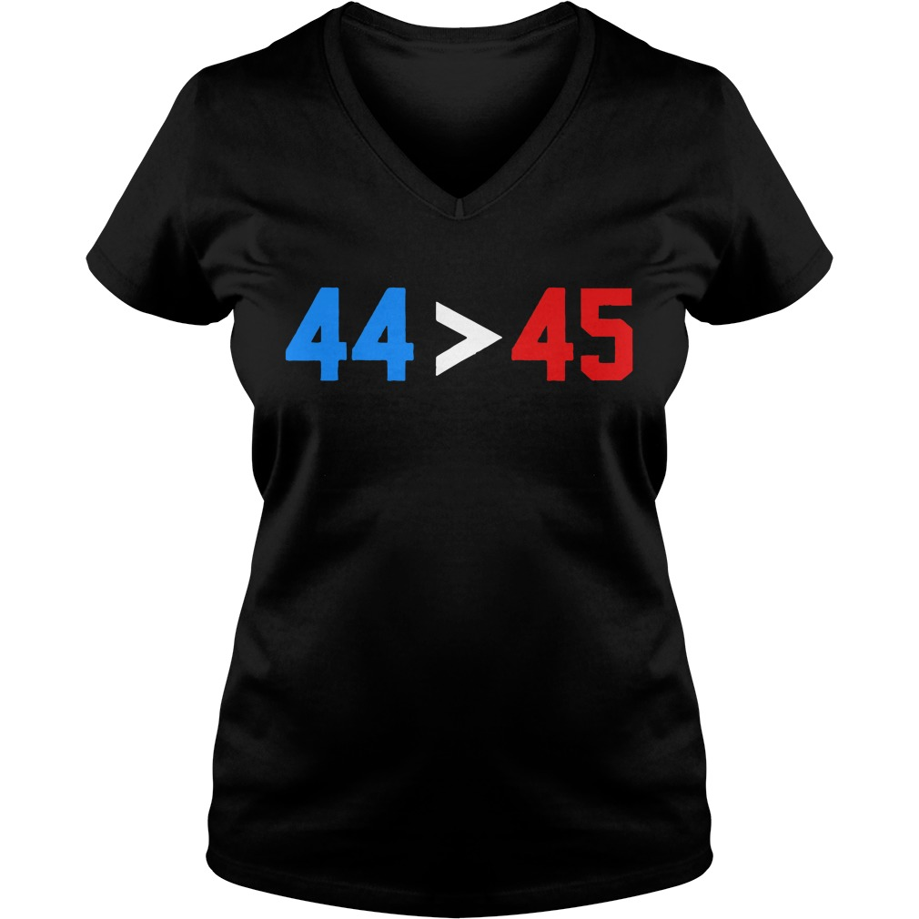 President Obama 44 greater than Trump 45 V-neck T-shirt