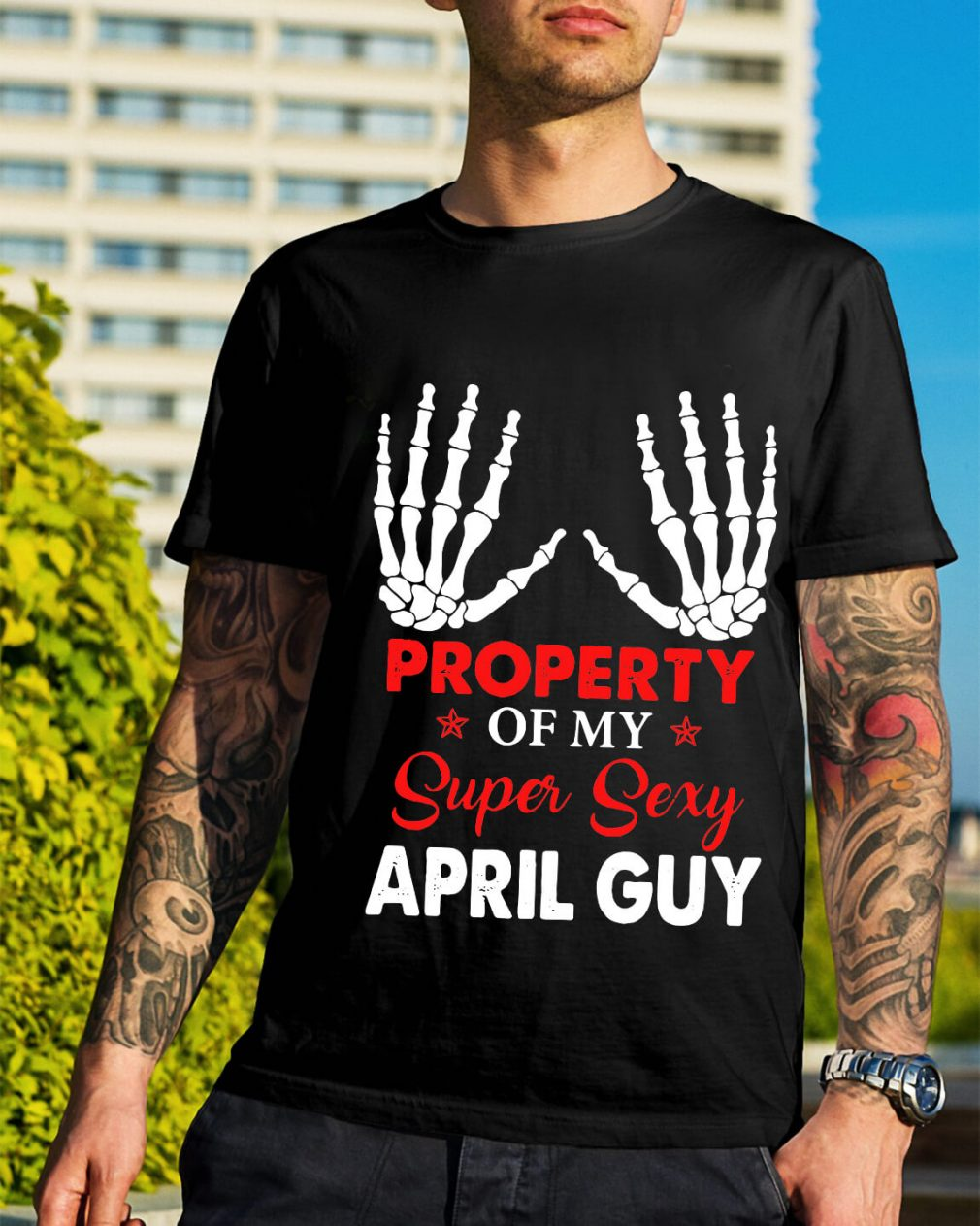 Property of my super sexy April guy Guys Shirt