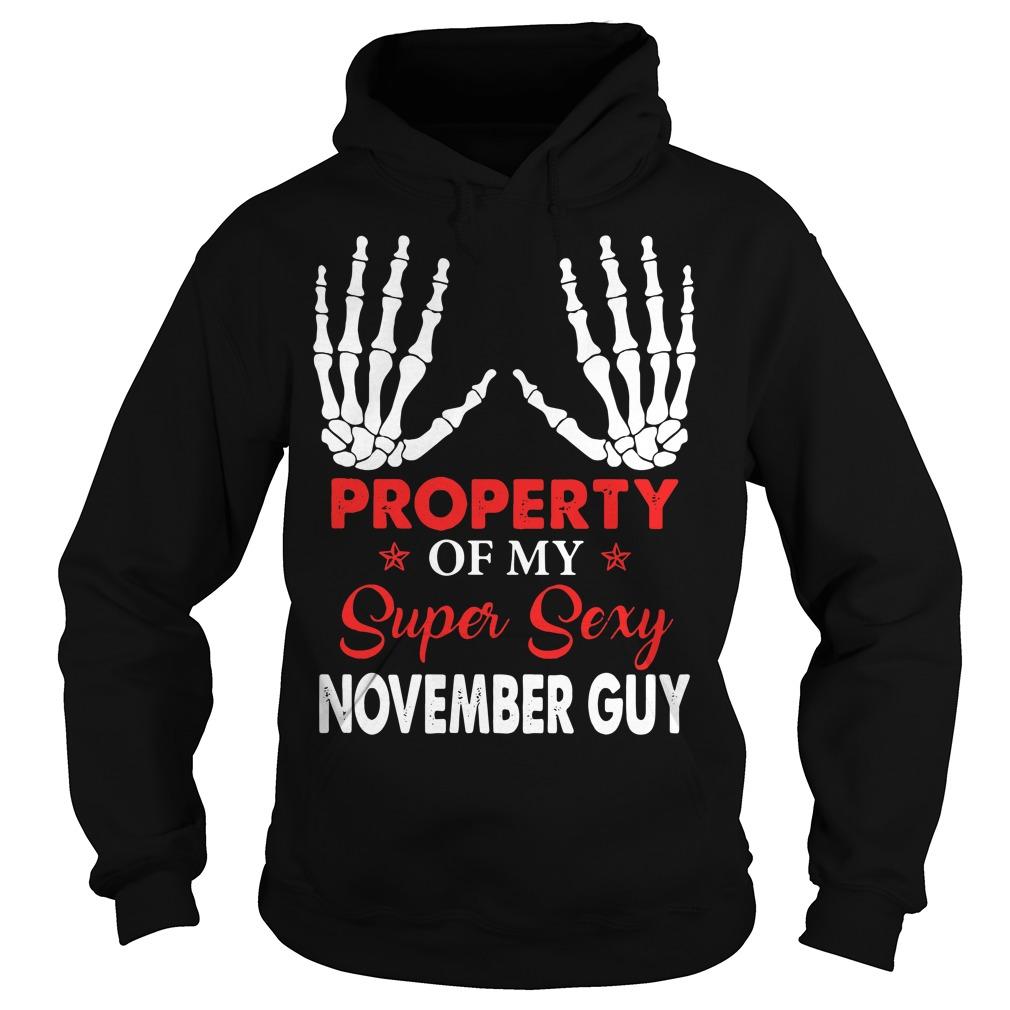 Property of my super sexy November guy Hoodie