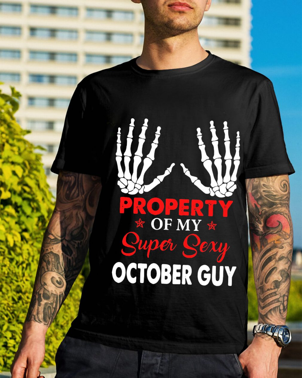 Property of my super sexy October guy Guys Shirt