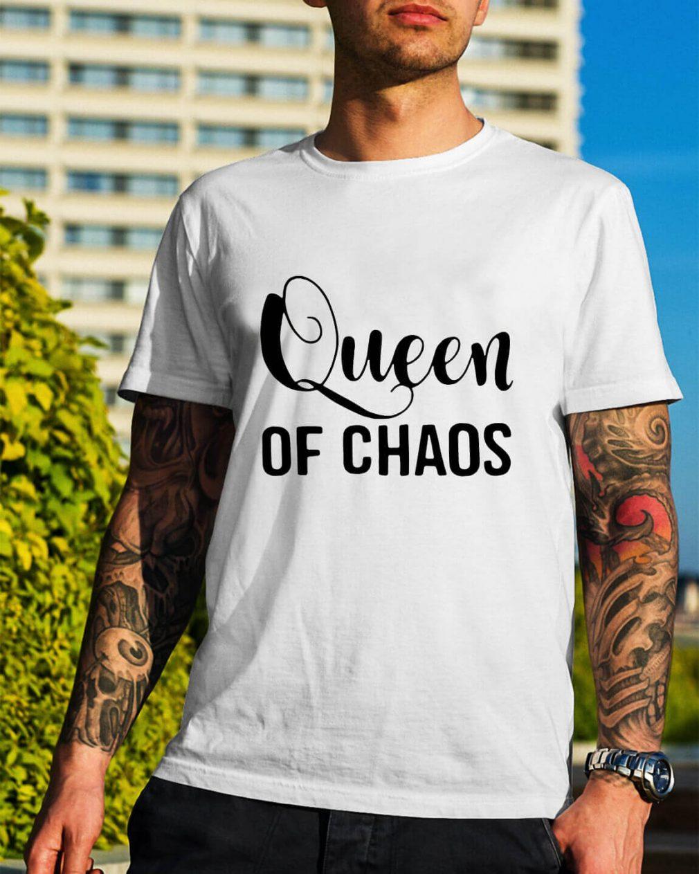 Queen of Chaos shirt