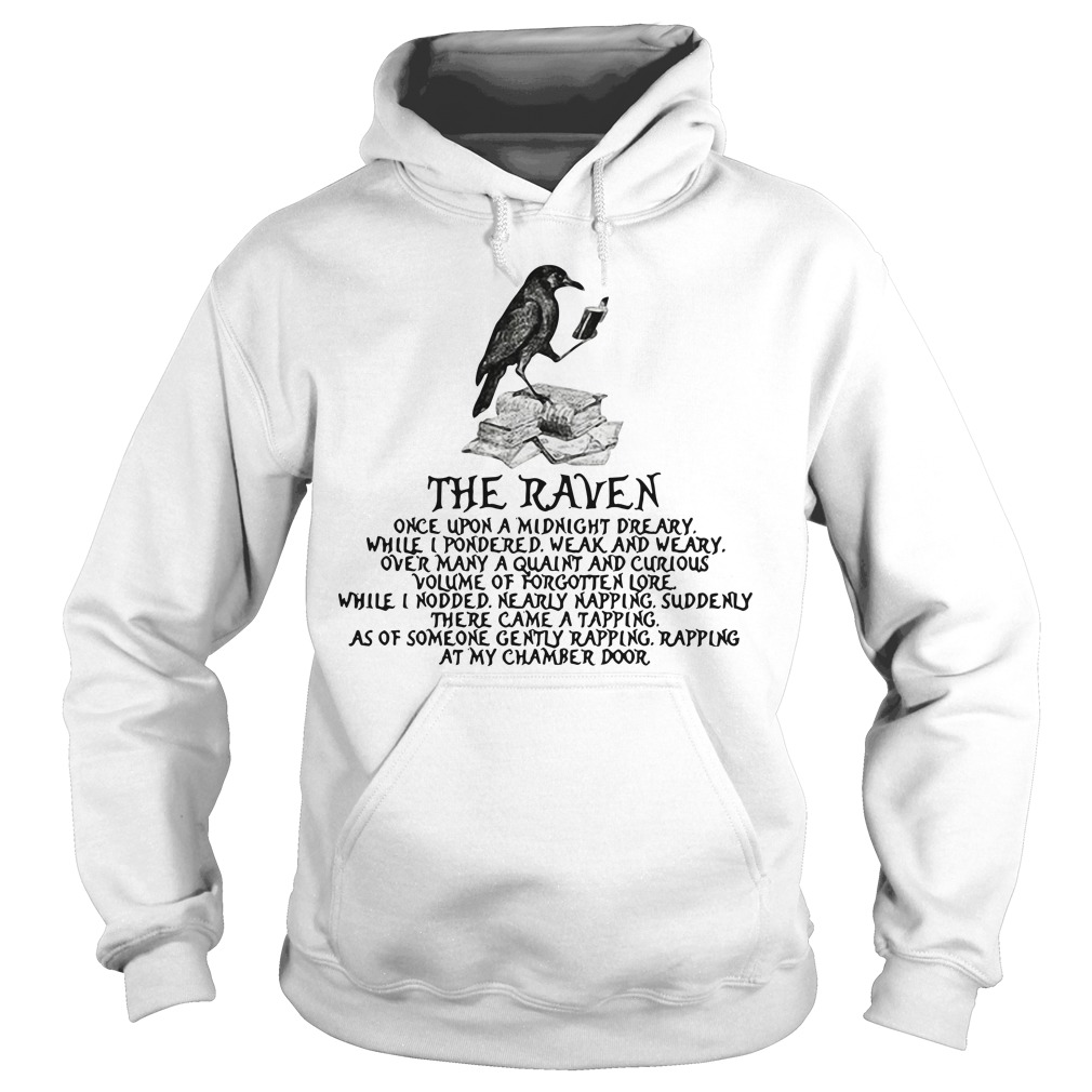 The raven once upon a midnight dreary Hoodie