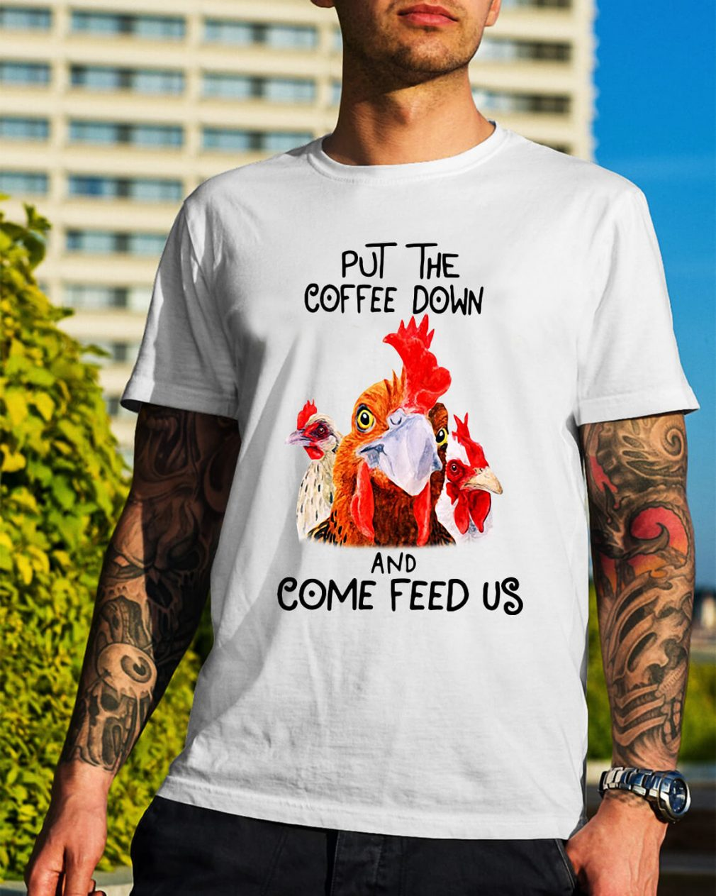 Roosters put the coffee down and come feed us shirt