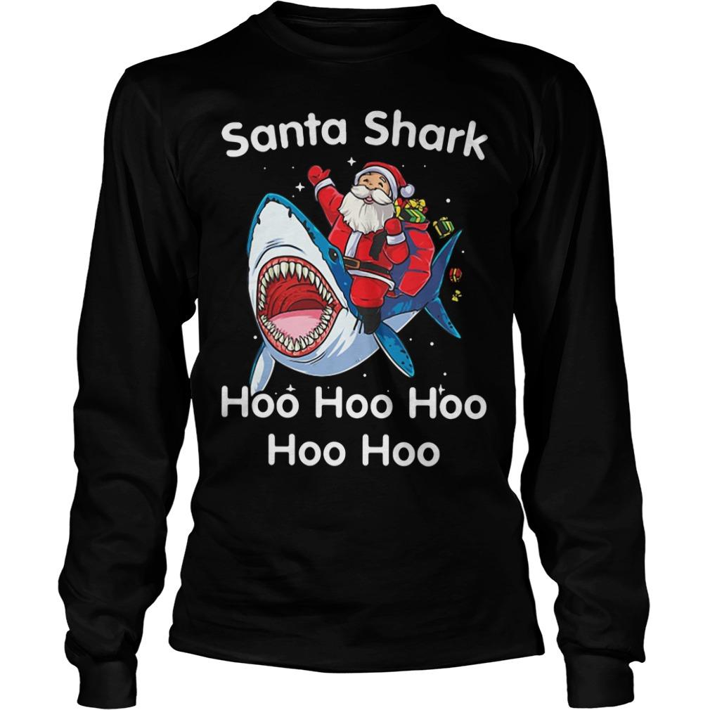 Santa shark hoo hoo hoo hoo hoo Christmas Longsleeve tee