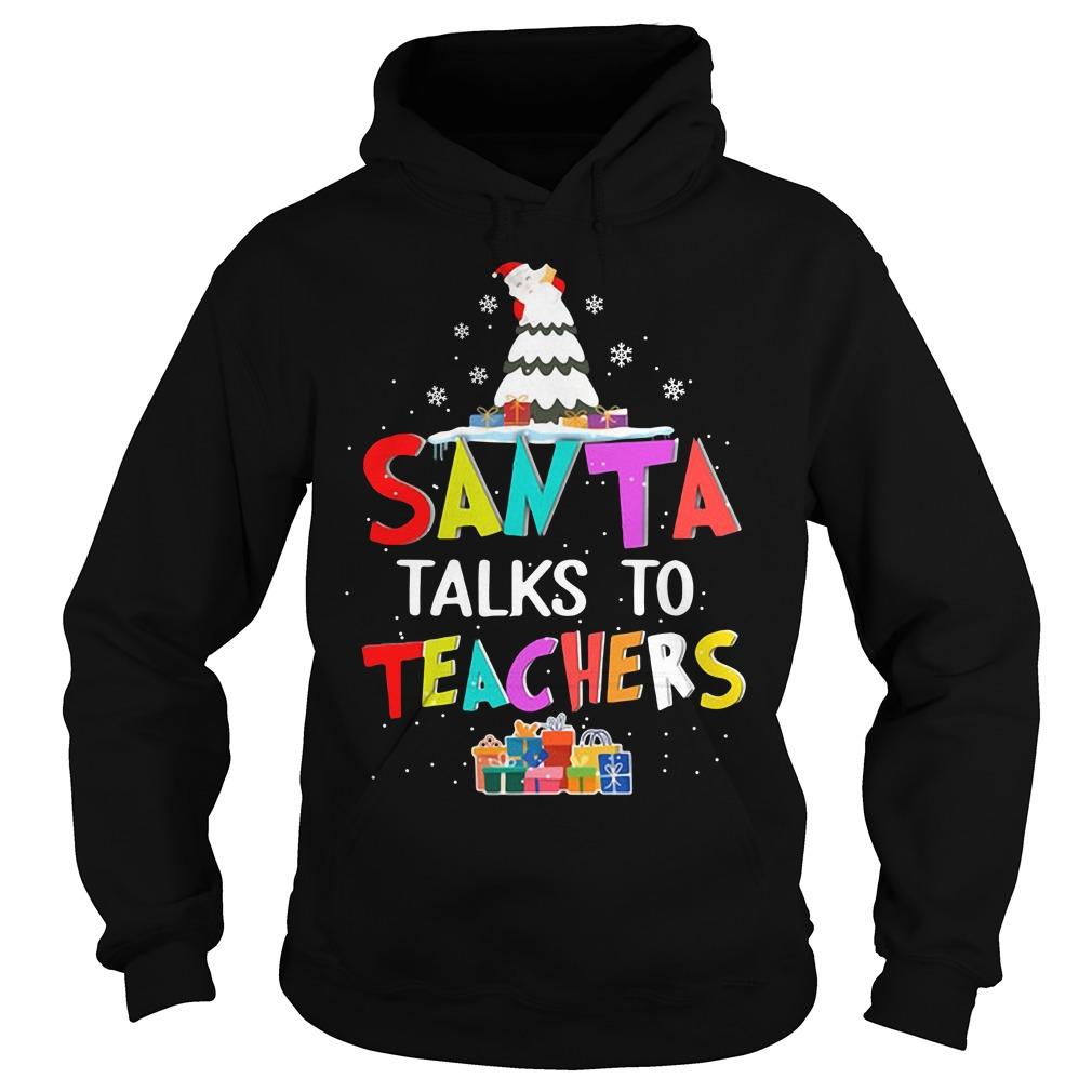 Santa talks to teachers Hoodie