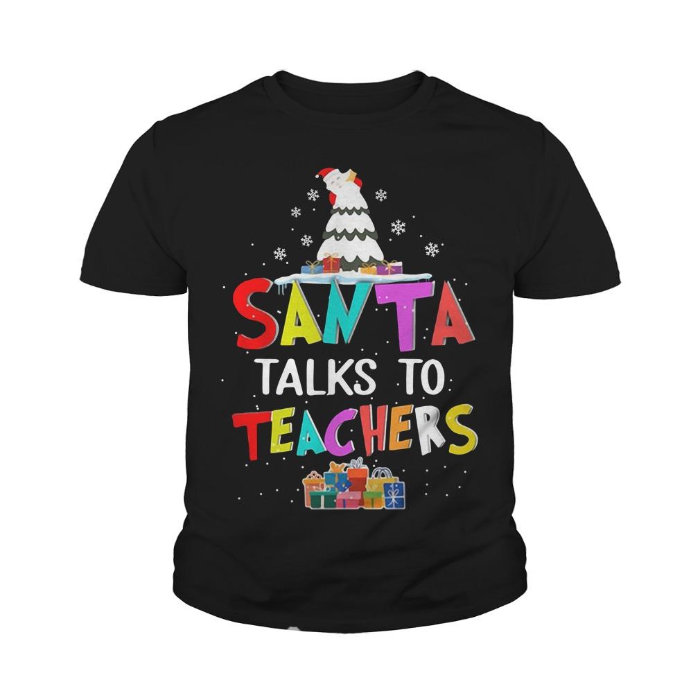 Santa talks to teachers youth tee