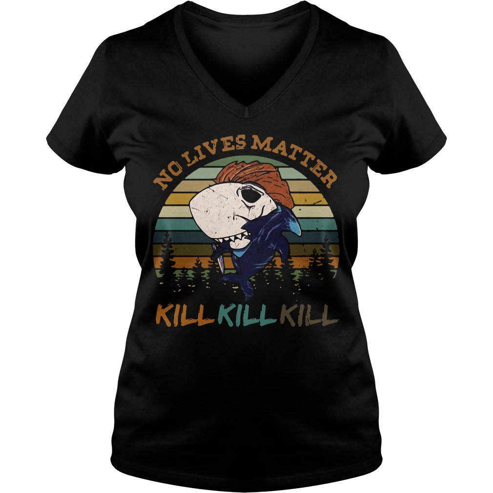 Shark no lives matter kill kill kill V-neck T-shirt