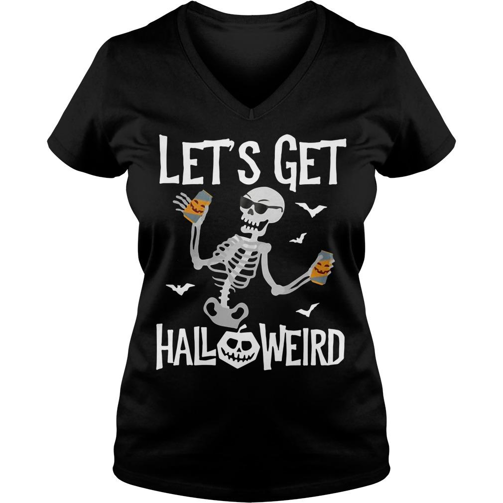 Skeleton let's get Halloweird V-neck T-shirt