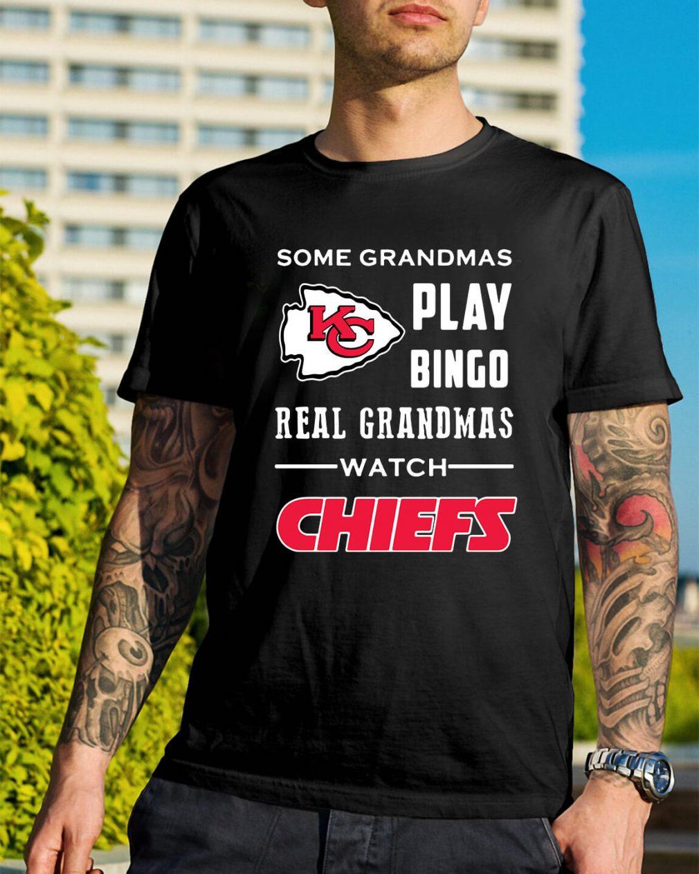 Some grandmas play Bingo real grandmas watch Chiefs shirt