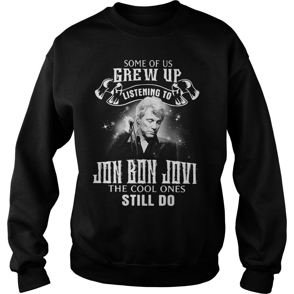 Some of us Grew up listening to Jon Bon Jovi Sweater