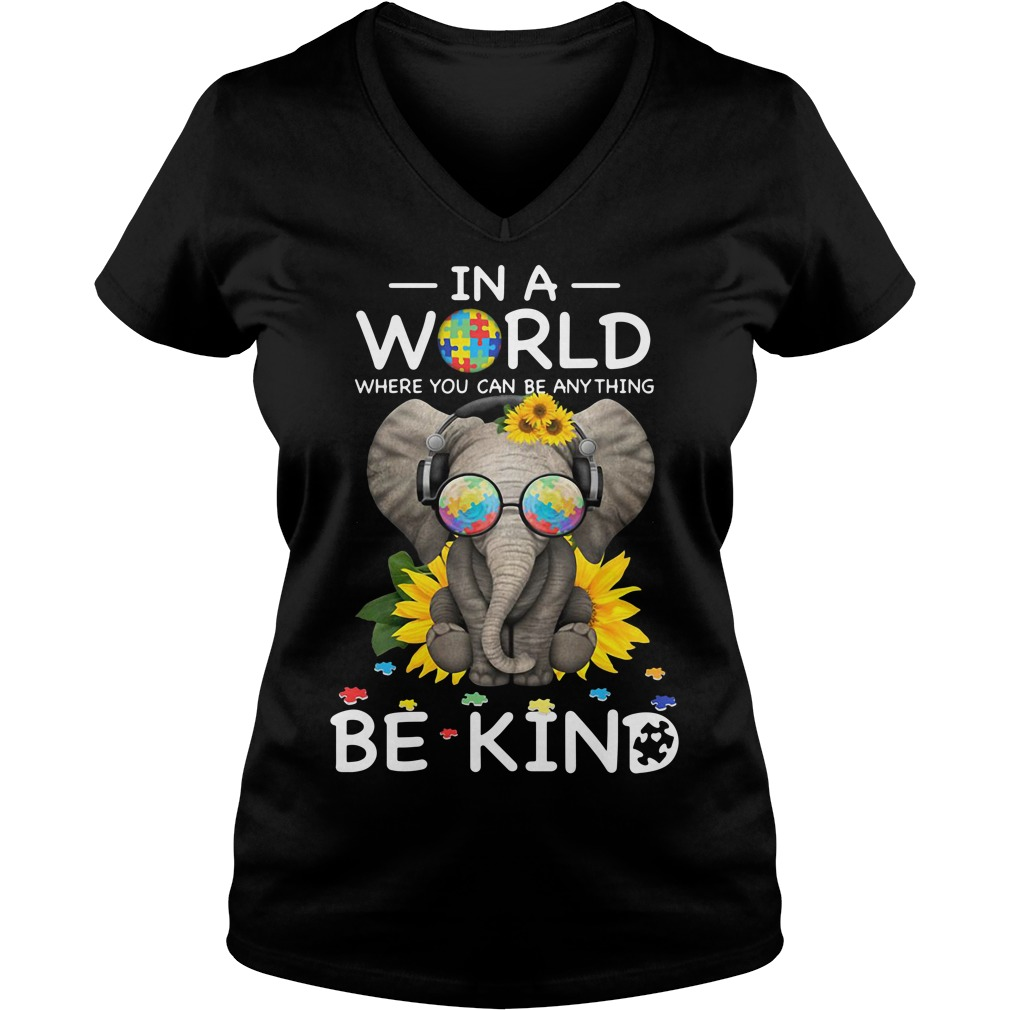 Sunflower autism elephant in a world where you can be anything be kind V-neck T-shirt