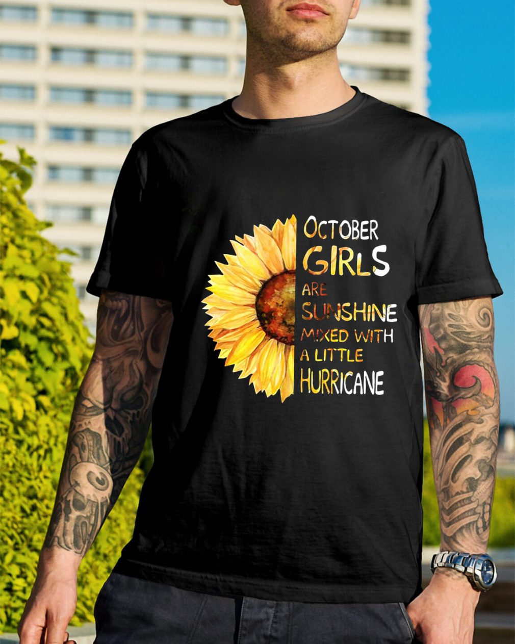 Sunflower October girls are sunshine mixed with a little hurricane Guys Shirt
