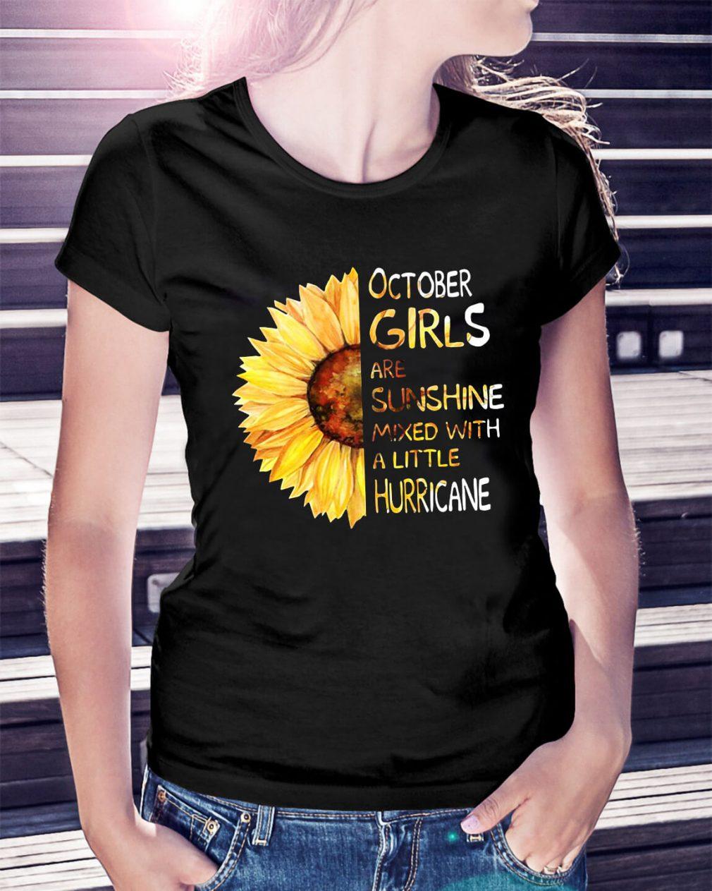 Sunflower October girls are sunshine mixed with a little hurricane shirt