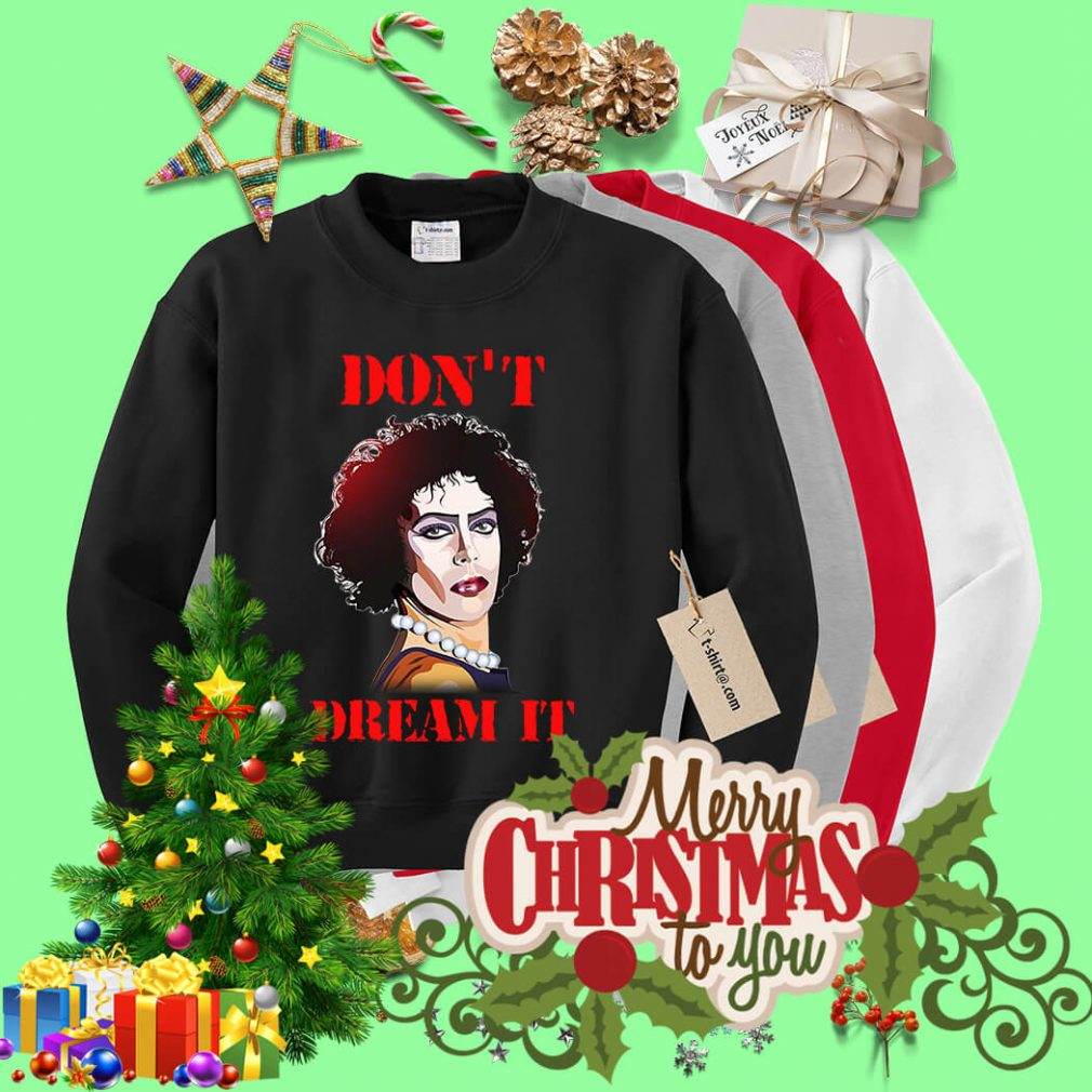 Susan Sarandon - Pennywise Don't dream it be IT Sweater