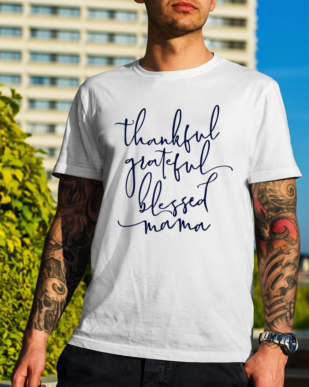 Thankful grateful blessed Mama shirt