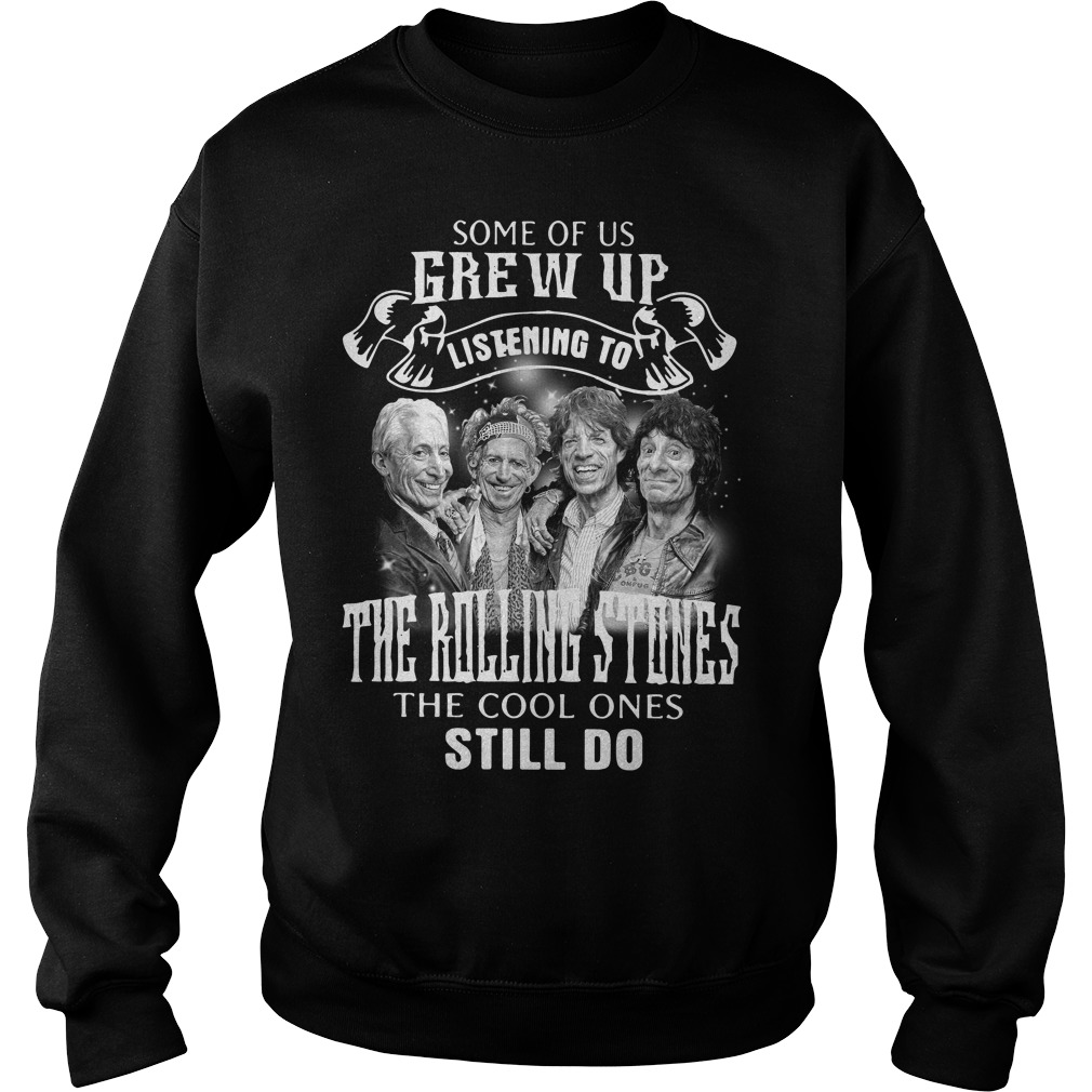 Some of us Grew up listening to the Rolling Stones the cool Sweater