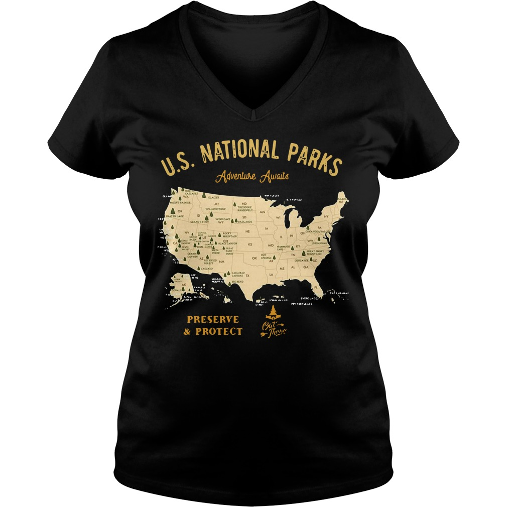 US national parks Adventure Awaits preserve and protect V-neck T-shirt