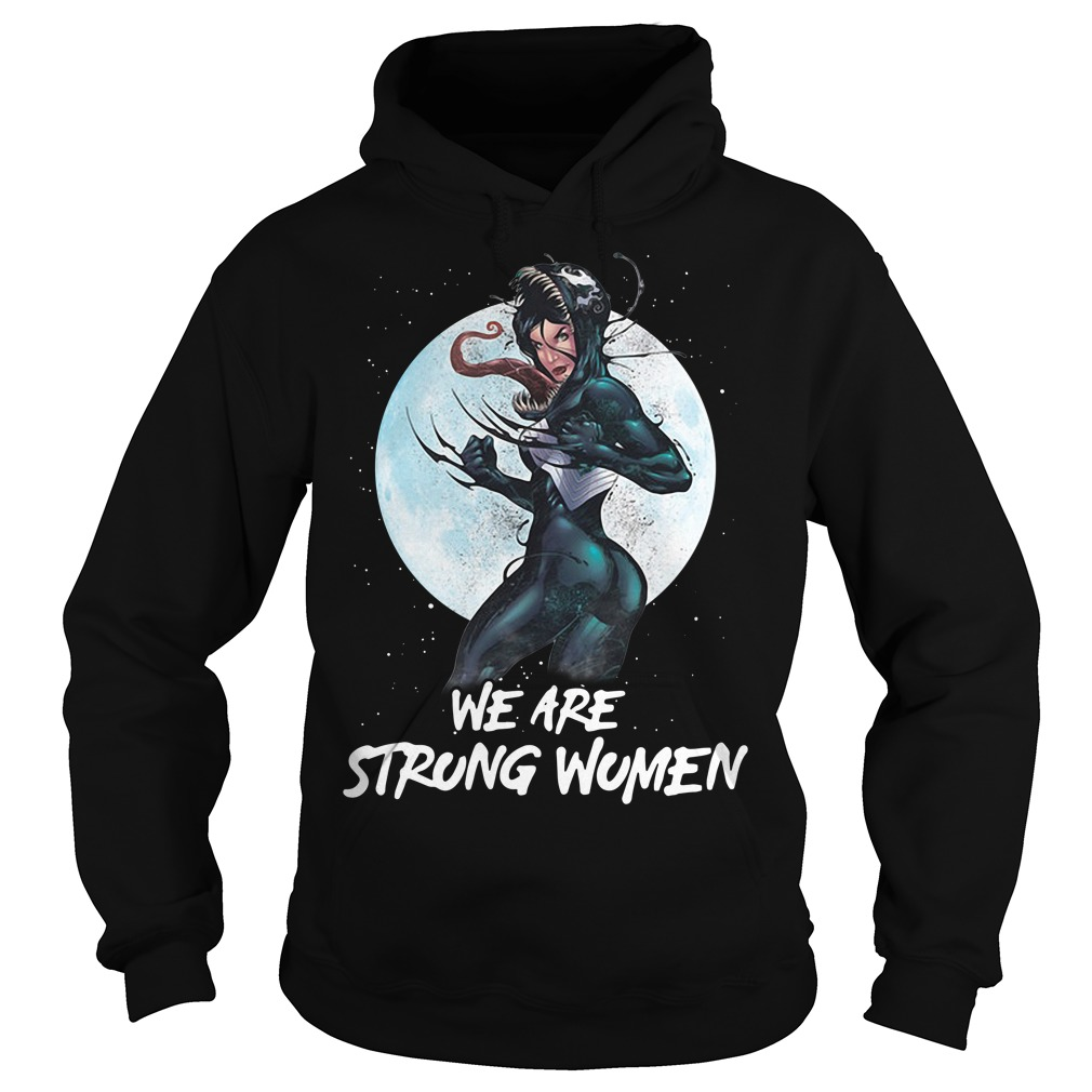 Venom Marvel Comics Source Material - We are strong women Hoodie