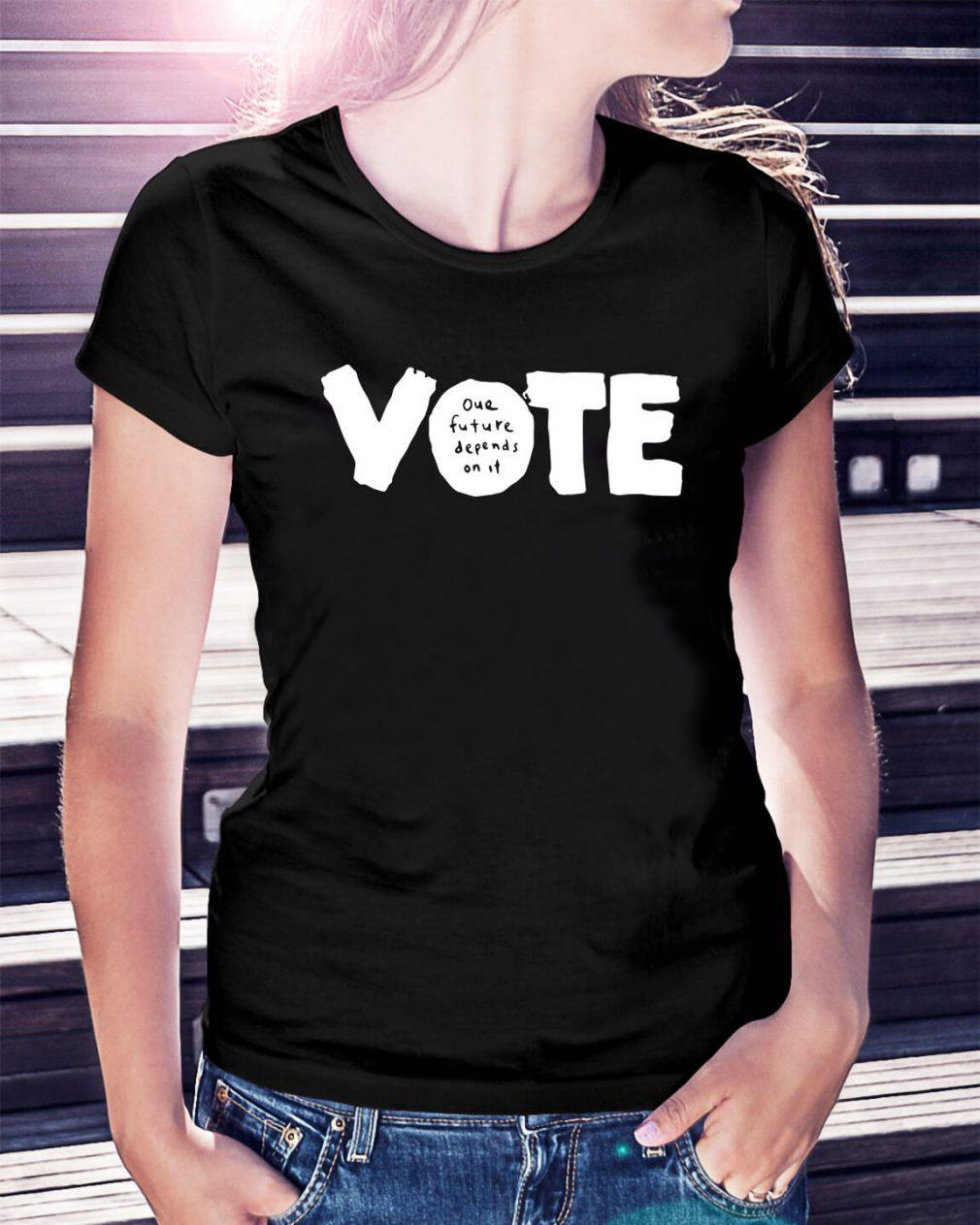 Vote our future depends on it Ladies Tee