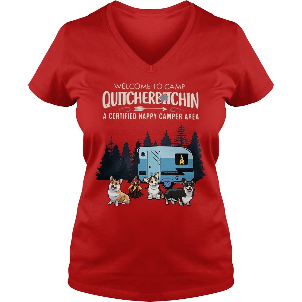 Welcome to camp quitcherbitchin a certified happy camper area V-neck T-shirt