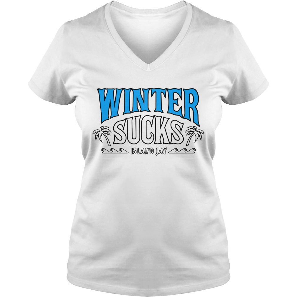 Winter sucks Island Jay V-neck T-shirt