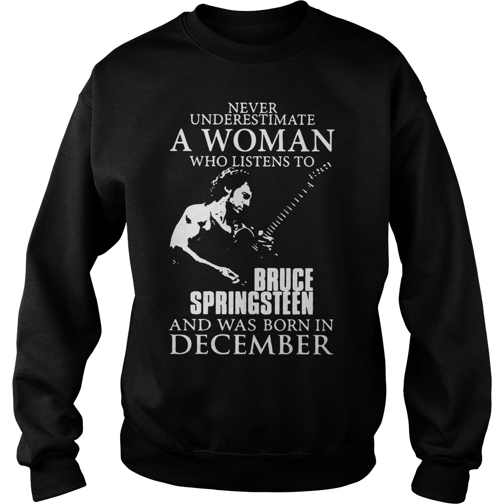A woman who listen to Bruce Springsteen and was born in December Sweater