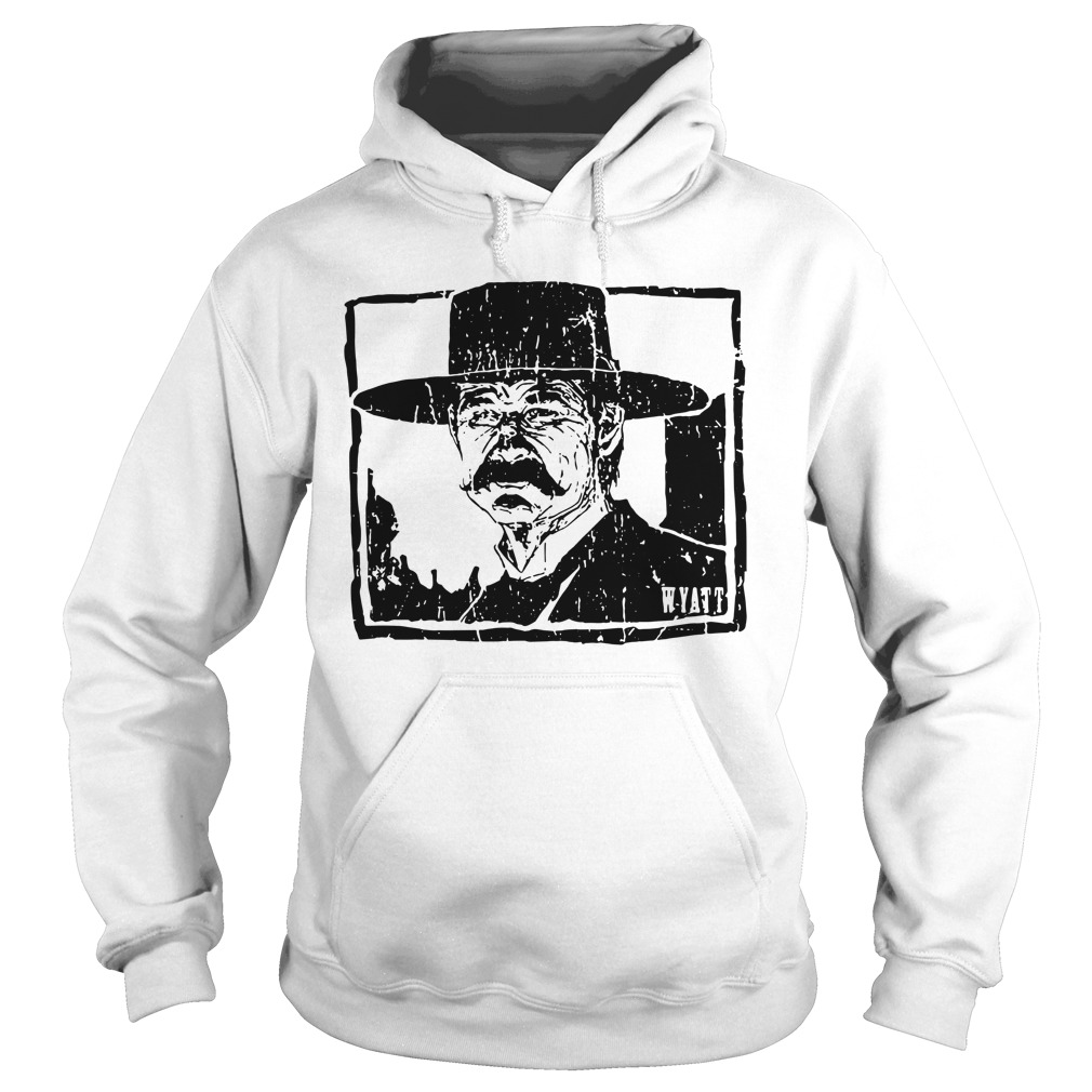 Wyatt Earp - Warrior culture gear you tell him I'm coming Hoodie