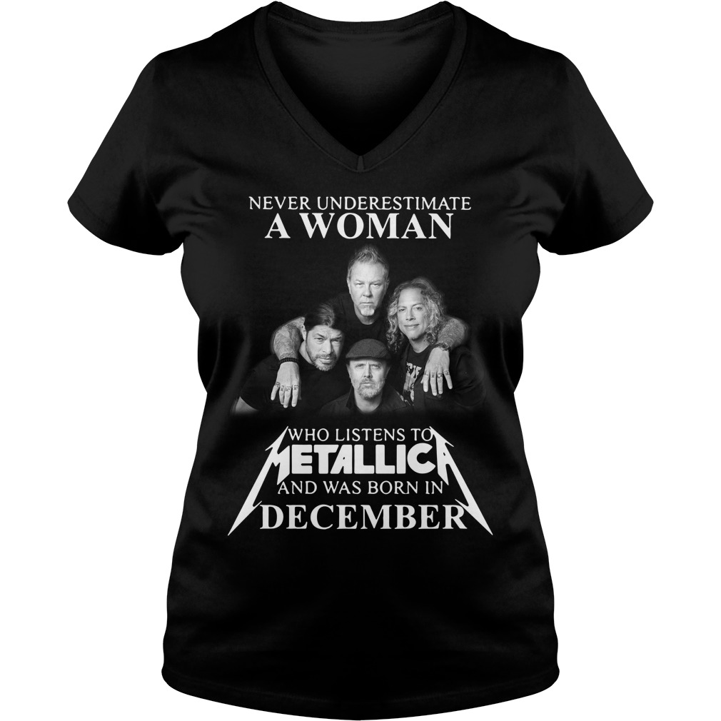 A woman who listens to Metallica and was born in December V-neck T-shirt