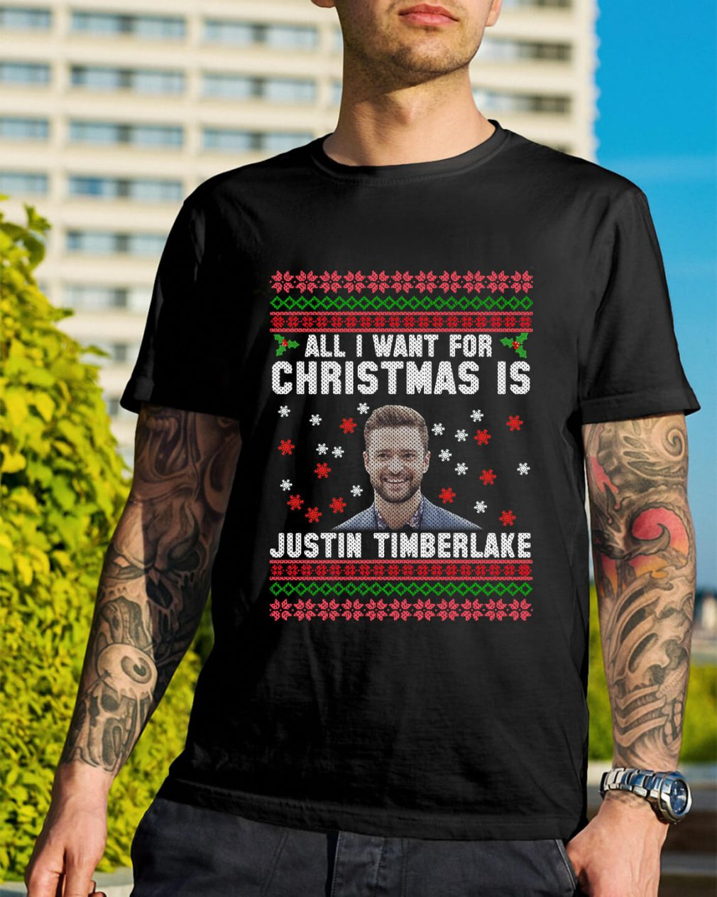 All I want for Christmas is Justin Timberlake Guys Shirt