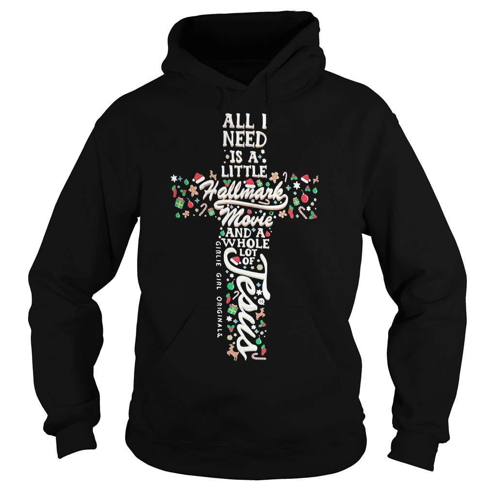 All I need is a little Hallmark movie and a whole lot of Jesus Hoodie