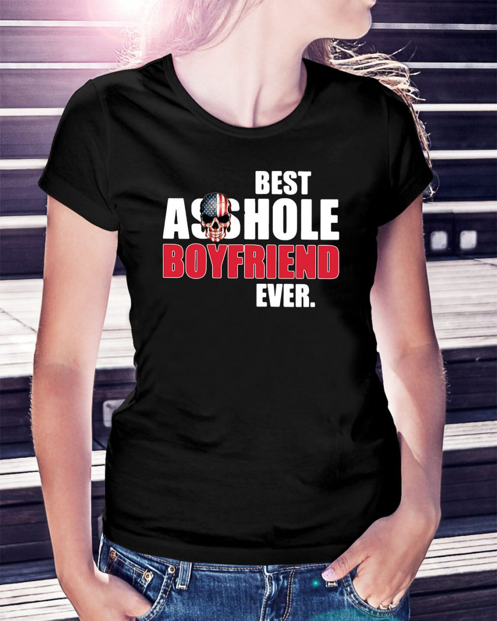 America skull best asshole boyfriend ever Ladies Tee