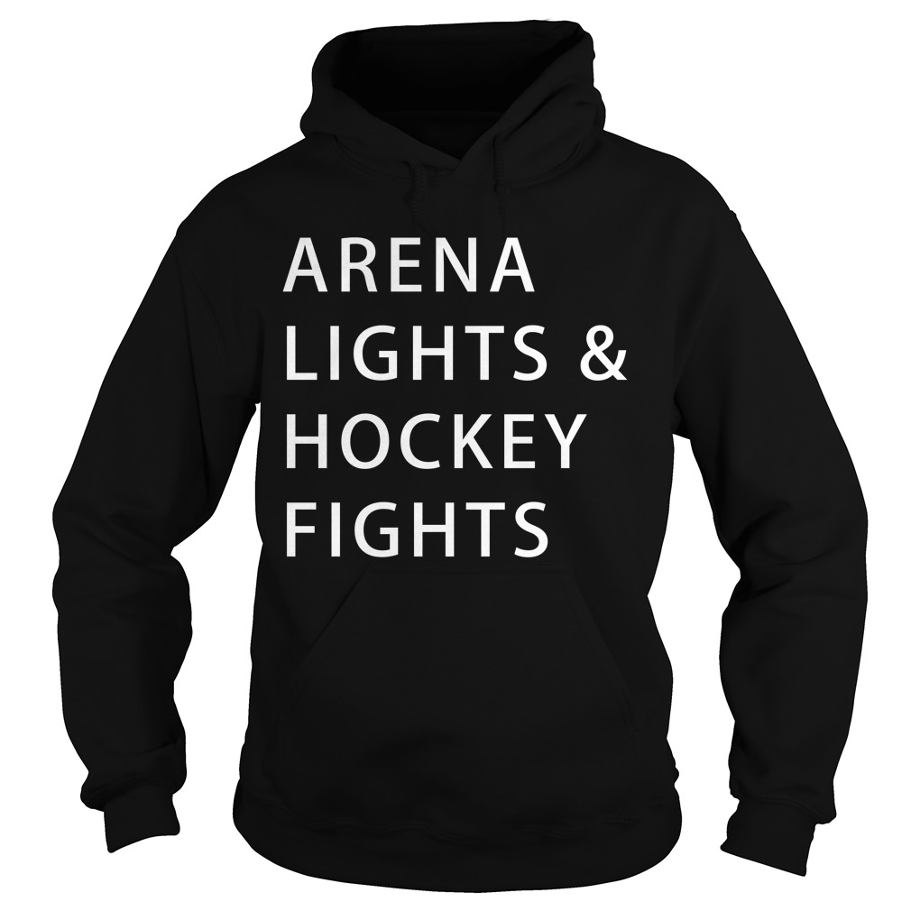 Arena lights and hockey fights Hoodie