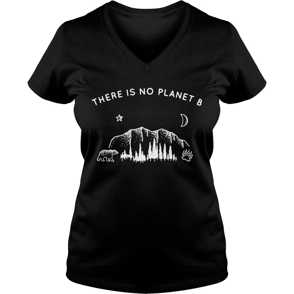 Bear there is no planet B V-neck T-shirt