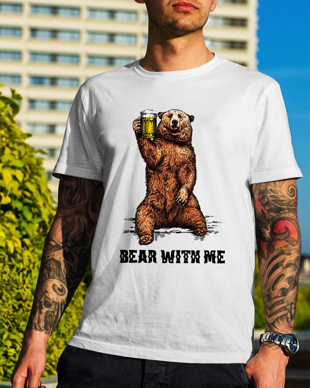 Beer bear with me shirt