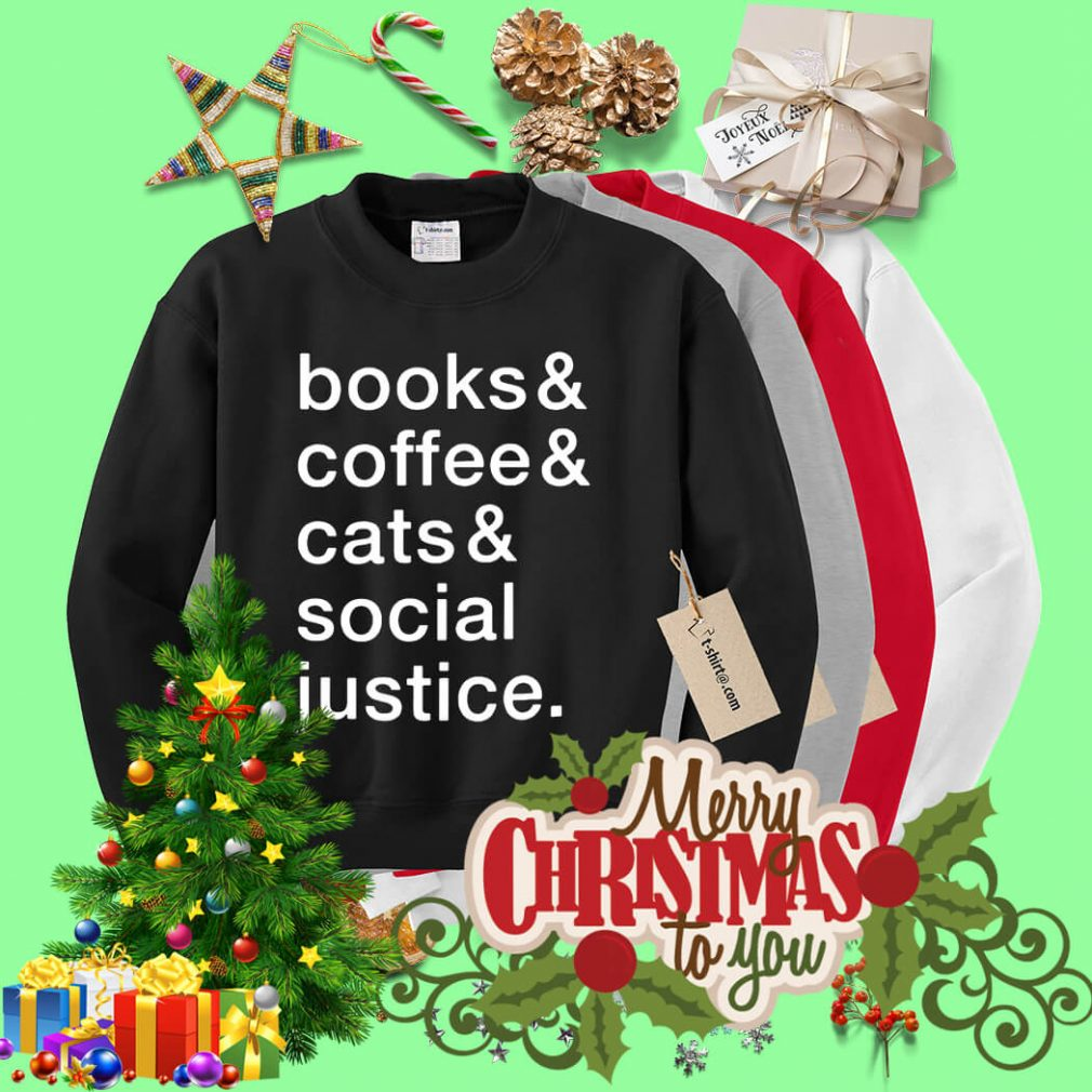 Books and coffee and cats and social justice Sweater