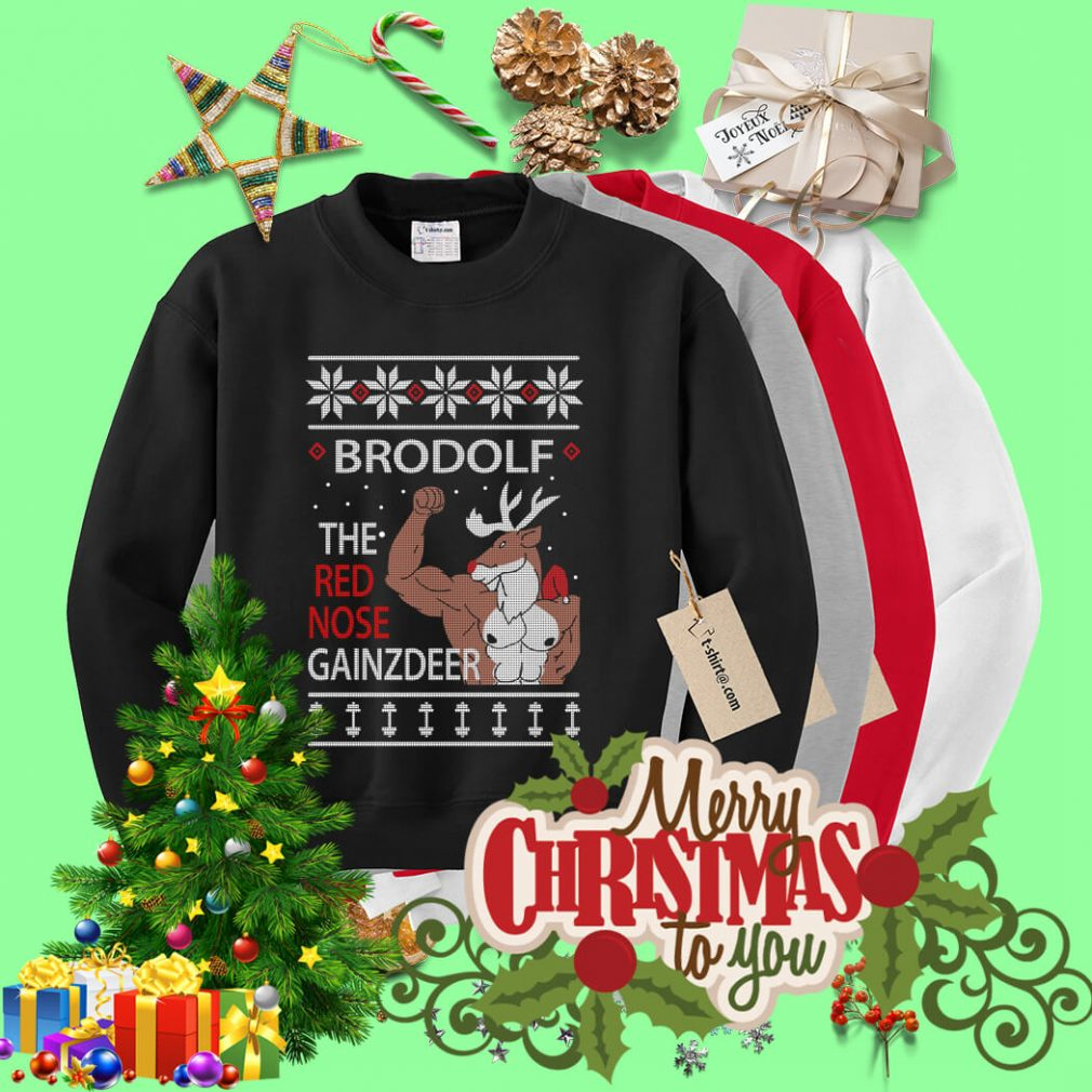 Brodolf the Rednose Gainzdeer ugly Christmas sweater
