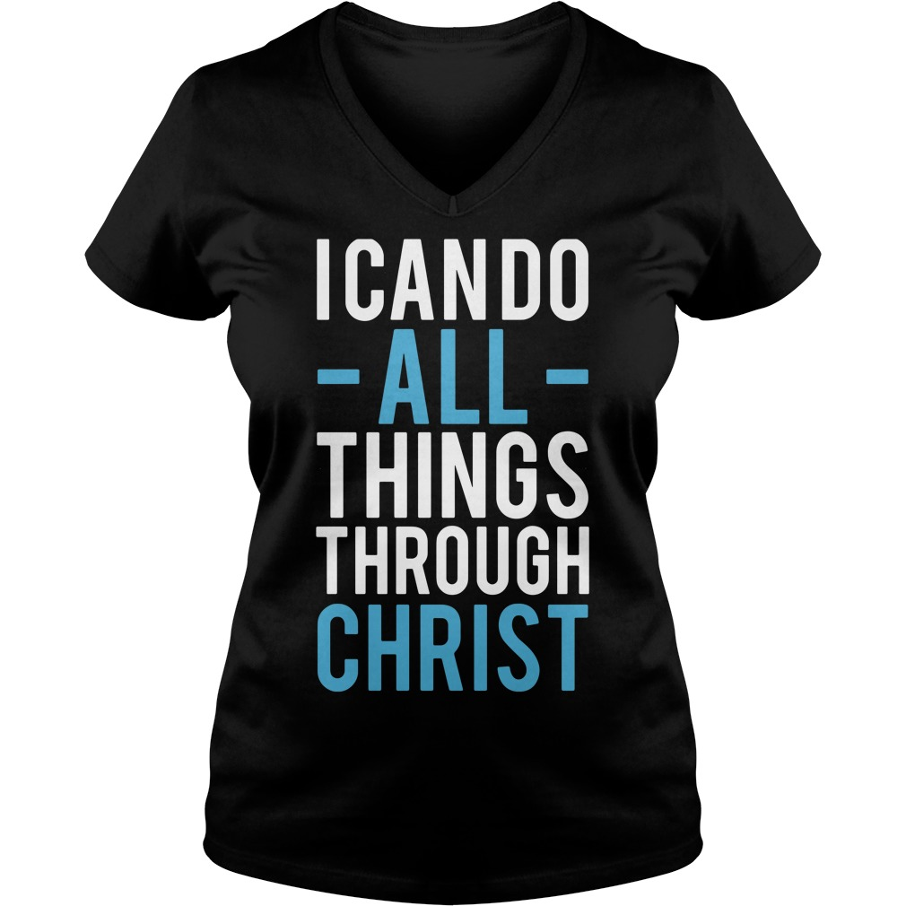 I can do all things through Christ V-neck T-shirt
