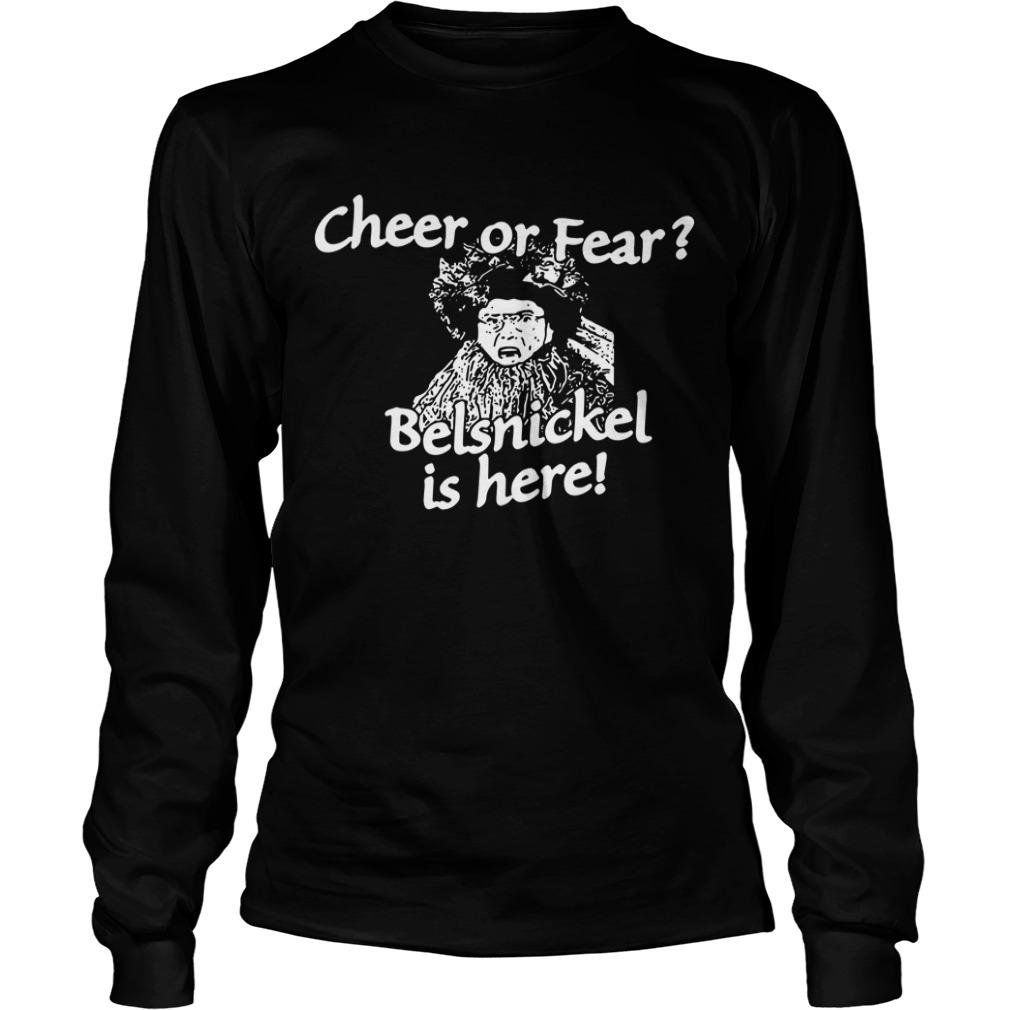 Christmas cheer or fear Belsnickel is here Longsleeve Tee