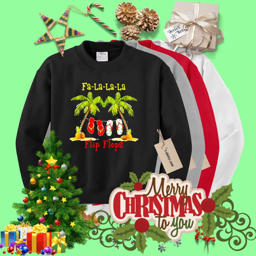 Christmas Fa-la-la-la flip flops shirt, sweater