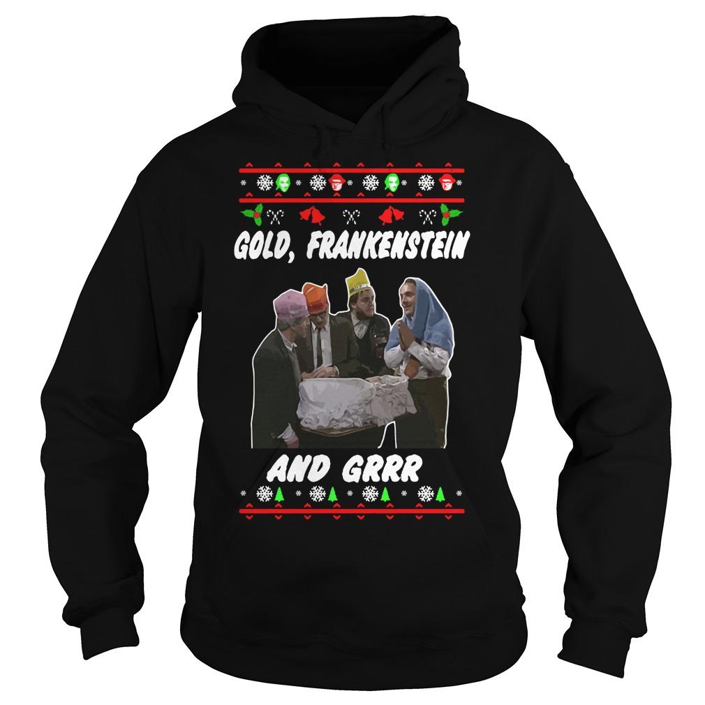 Christmas Gold Frankenstein and grrr Hoodie