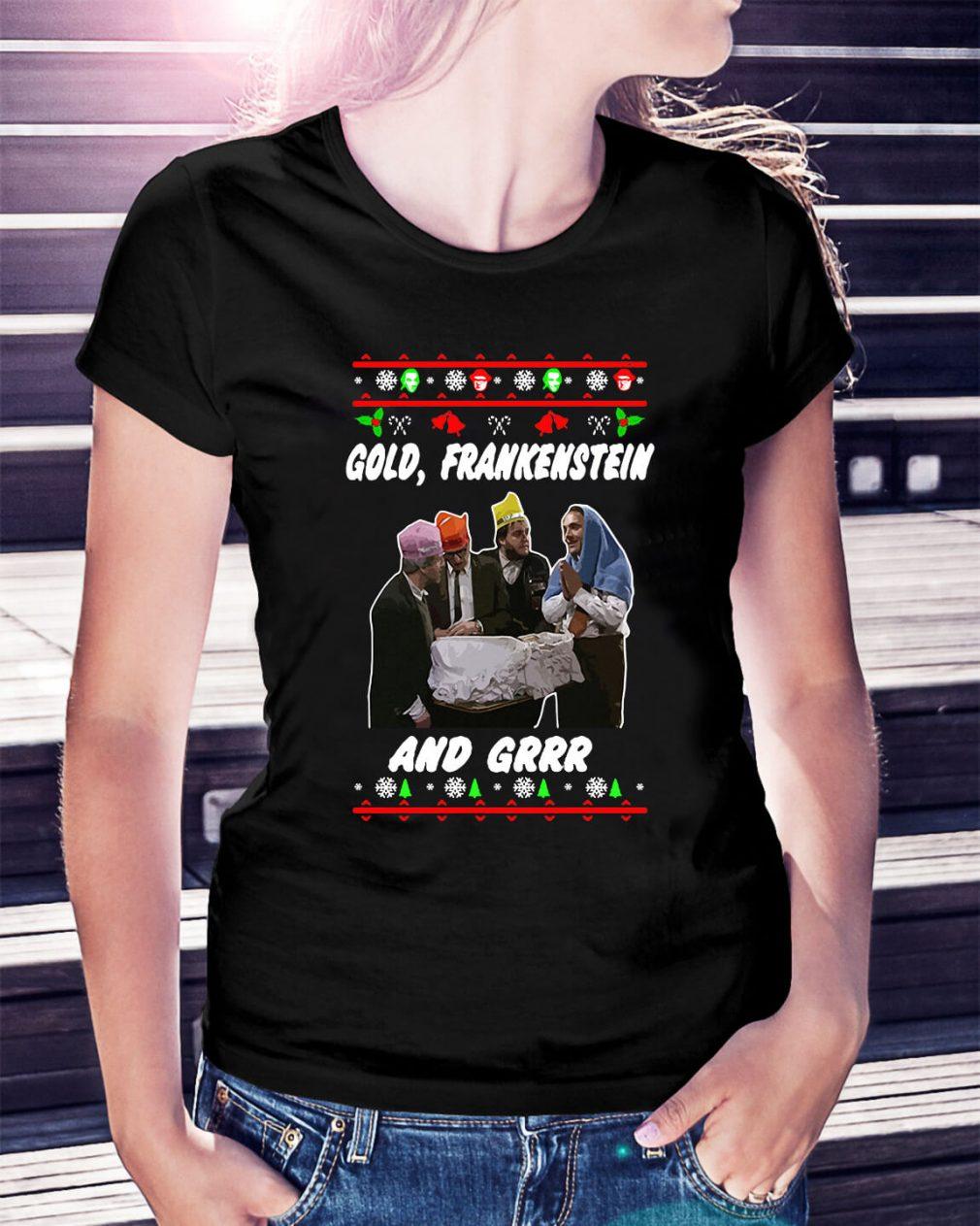 Christmas Gold Frankenstein and grrr Ladies Tee