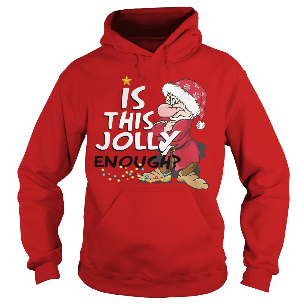 Christmas Grumpy Santa is this jolly enough Hoodie
